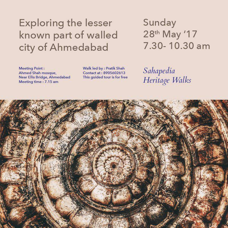 Exploring the lesser known part of walled city of Ahmedabad