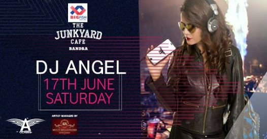 DJ Angel Live At Junkyard Cafe Bandra, Mumbai