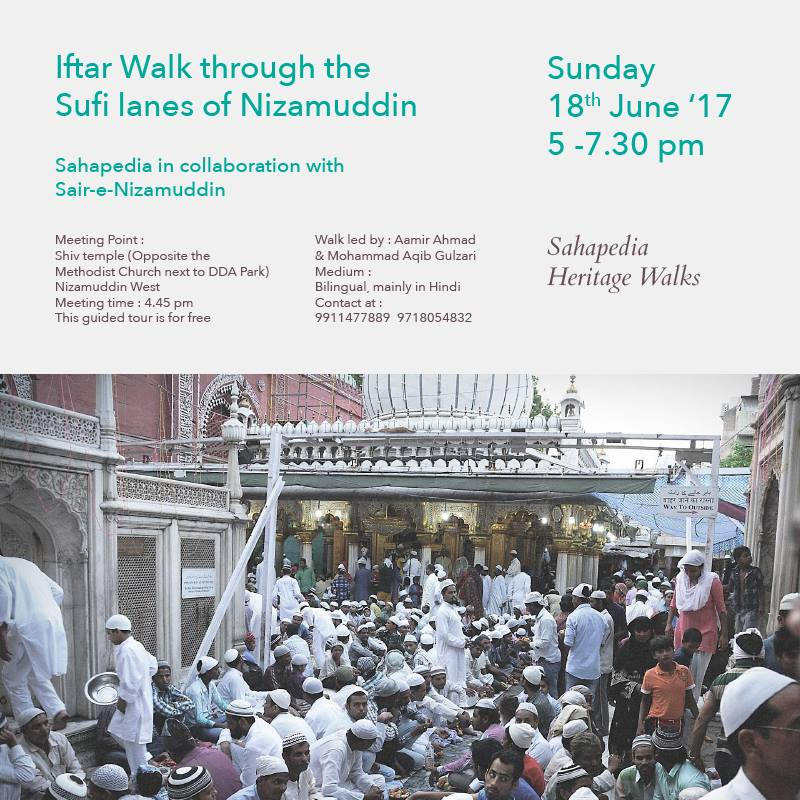 Iftar Walk through the Sufi lanes of Nizamuddin!